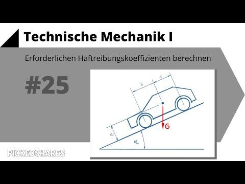 Technische Mechanik 1, Übung 25 - erforderlichen Haftreibungskoeffizienten berechnen